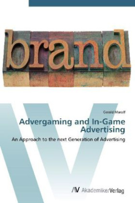 Advergaming and In-Game Advertising