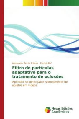 Filtro de partículas adaptativo para o tratamento de oclusões