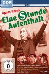 Agnes Kraus - Eine Stunde Aufenthalt (DDR-TV-Archiv) (DVD)