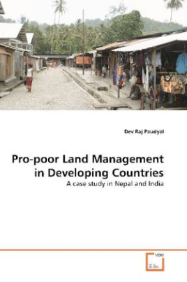 Pro-poor Land Management in Developing Countries