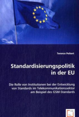 Standardisierungspolitik in der EU