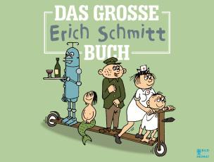 Das große Erich-Schmitt-Buch