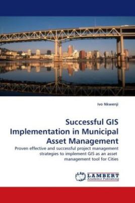 Successful GIS Implementation in Municipal Asset Management
