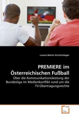 PREMIERE im Österreichischen Fußball