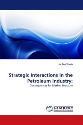 Strategic Interactions in the Petroleum Industry: