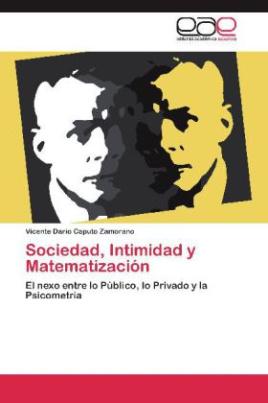 Sociedad, Intimidad y Matematización