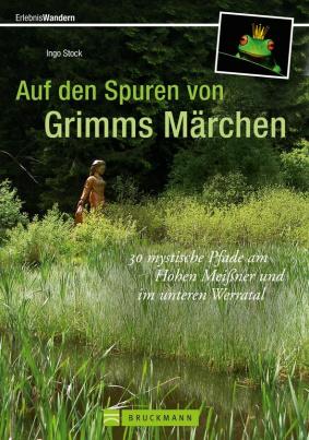 Auf den Spuren von Grimms Märchen