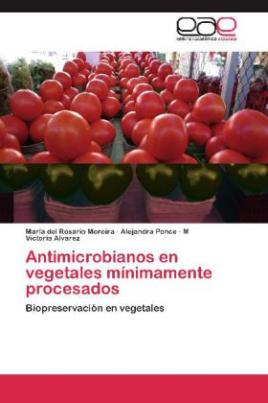 Antimicrobianos en vegetales mínimamente procesados