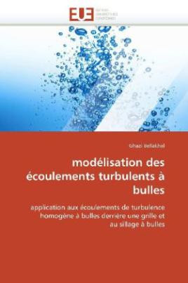modélisation des écoulements turbulents à bulles