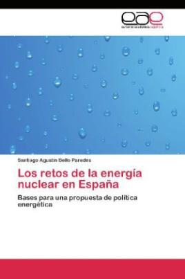 Los retos de la energía nuclear en España