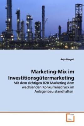 Marketing-Mix im Investitionsgütermarketing