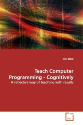 Teach Computer Programming - Cognitively