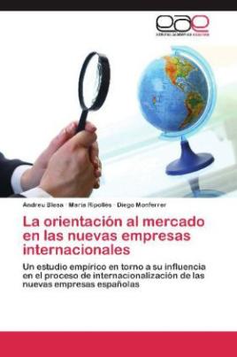 La orientación al mercado en las nuevas empresas internacionales