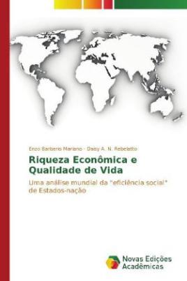 Riqueza Econômica e Qualidade de Vida