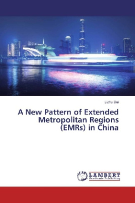 A New Pattern of Extended Metropolitan Regions (EMRs) in China
