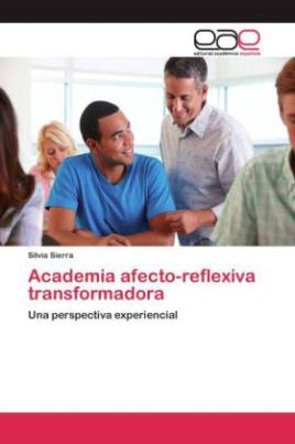 Academia afecto-reflexiva transformadora