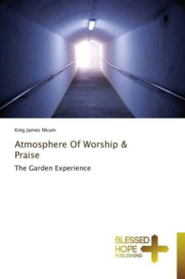 Atmosphere Of Worship & Praise