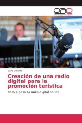 Creación de una radio digital para la promoción turística