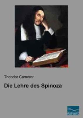 Die Lehre des Spinoza