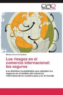 Los riesgos en el comercio internacional: los seguros