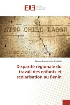 Disparité régionale du travail des enfants et scolarisation au Benin