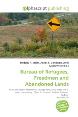 Bureau of Refugees, Freedmen and Abandoned Lands