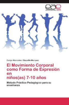 El Movimiento Corporal como Forma de Expresión en niños(as) 7-10 años
