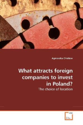What attracts foreign companies to invest in Poland?