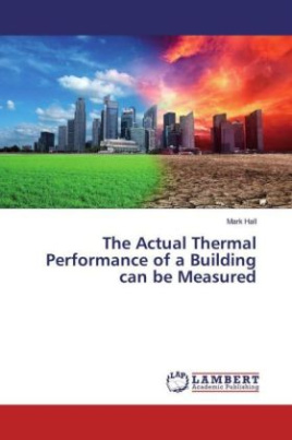 The Actual Thermal Performance of a Building can be Measured