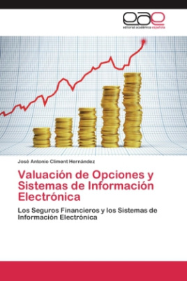 Valuación de Opciones y Sistemas de Información Electrónica