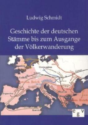 Geschichte der deutschen Stämme bis zum Ausgange der Völkerwanderung