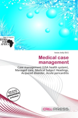 Medical case management
