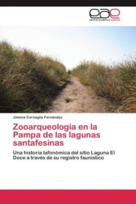 Zooarqueología en la Pampa de las lagunas santafesinas