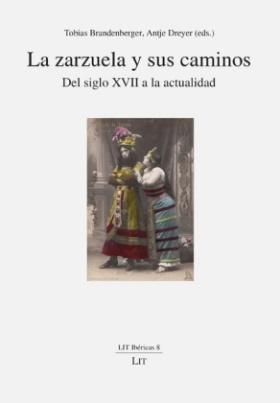 La zarzuela y sus caminos
