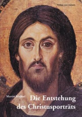 Die Entstehung des Christusporträts
