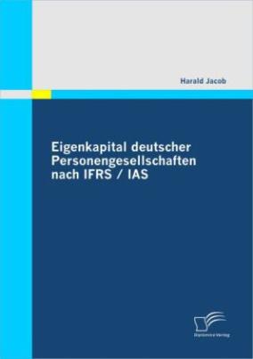 Eigenkapital deutscher Personengesellschaften nach IFRS / IAS