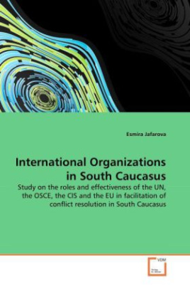 International Organizations in South Caucasus