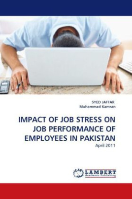 IMPACT OF JOB STRESS ON JOB PERFORMANCE OF EMPLOYEES IN PAKISTAN