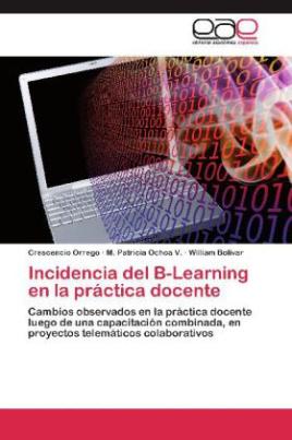 Incidencia del B-Learning en la práctica docente