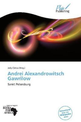 Andrei Alexandrowitsch Gawrilow