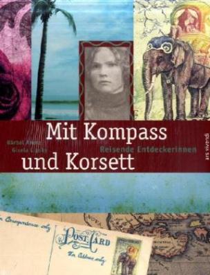 Mit Kompass und Korsett