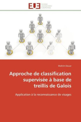Approche de classification supervisée à base de treillis de Galois