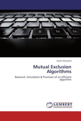 Mutual Exclusion Algorithms