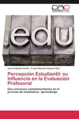 Percepción Estudiantil: su Influencia en la Evaluación Profesoral