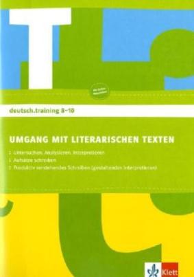 Umgang mit literarischen Texten, Arbeitsheft für die Klassen 8-10