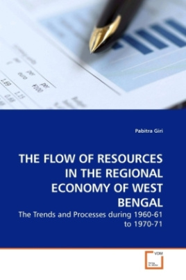 THE FLOW OF RESOURCES IN THE REGIONAL ECONOMY OF WEST BENGAL