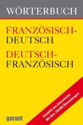 Wörterbuch Französisch-Deutsch / Deutsch-Französisch