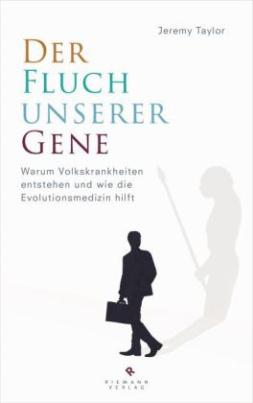 Der Fluch unserer Gene