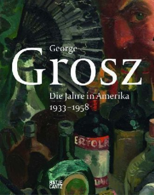 George Grosz, Die Jahre in Amerika 1933-1958