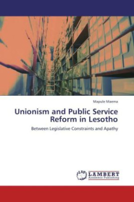 Unionism and Public Service Reform in Lesotho
